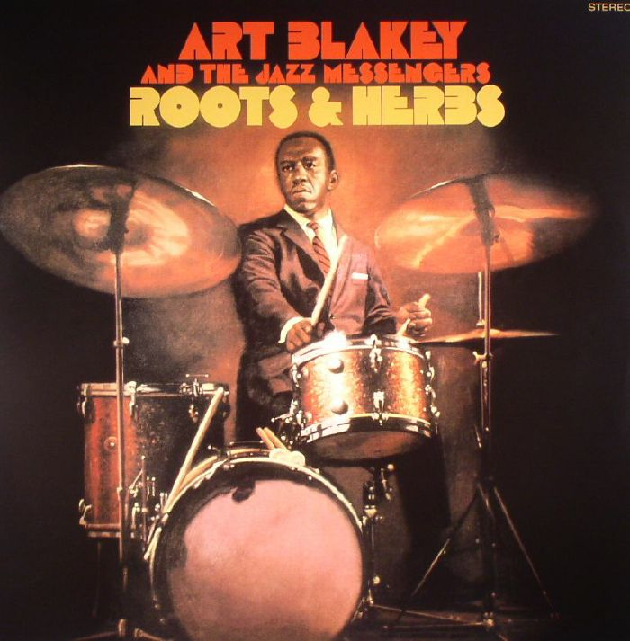 BLAKEY, Art & THE JAZZ MESSENGERS - Roots & Herbs