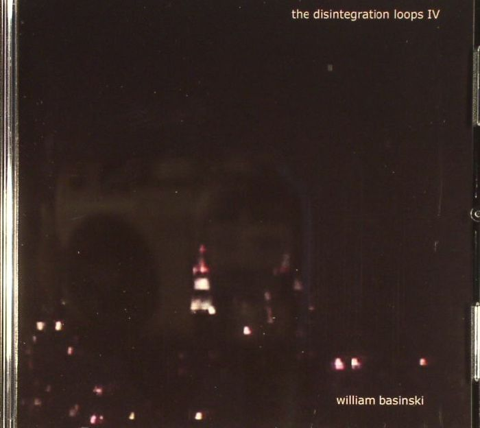 William Basinski The Disintegration Loops Iv Vinyl At Juno