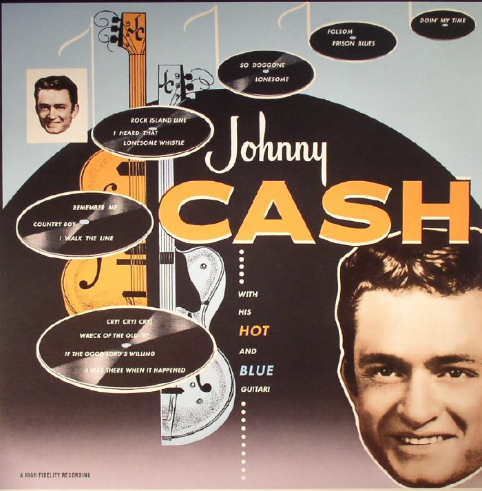 CASH, Johnny - Johnny Cash With His Hot & Blue Guitar!