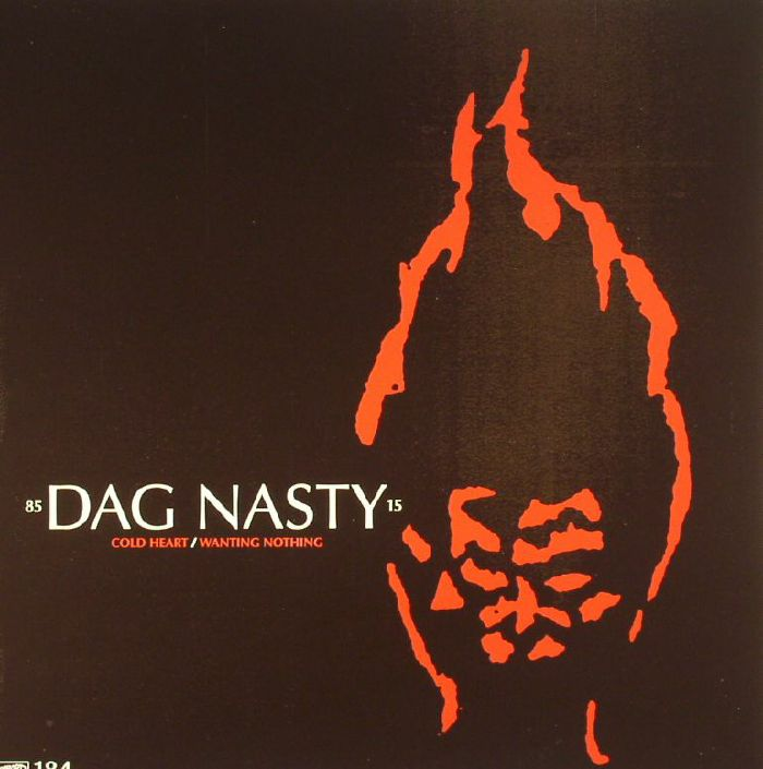 DAG NASTY - Cold Heart/Wanting Nothing