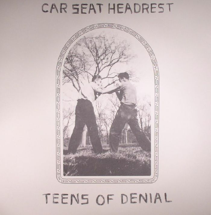 Car Seat Headrest Teens Of Denial Vinyl At Juno Records