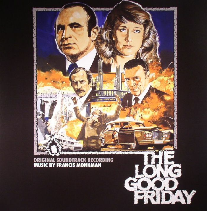 MONKMAN, Francis - The Long Good Friday (Soundtrack) (remastered)