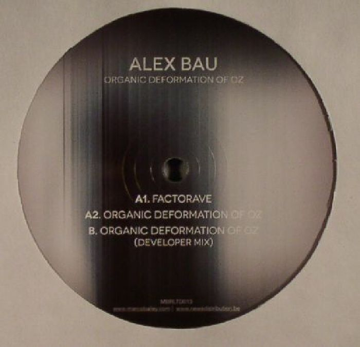 BAU, Alex - Organic Deformation Of Oz