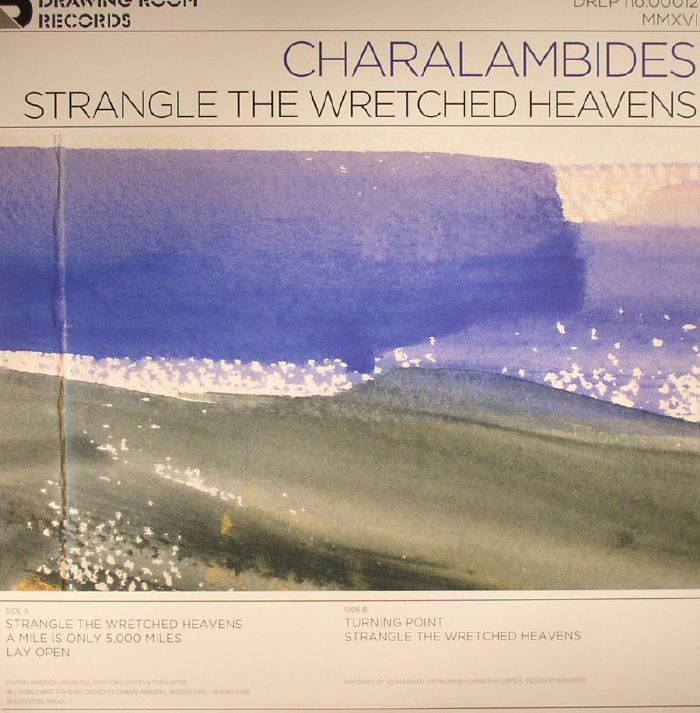 CHARALAMBIDES - Strangle The Wretched Heavens