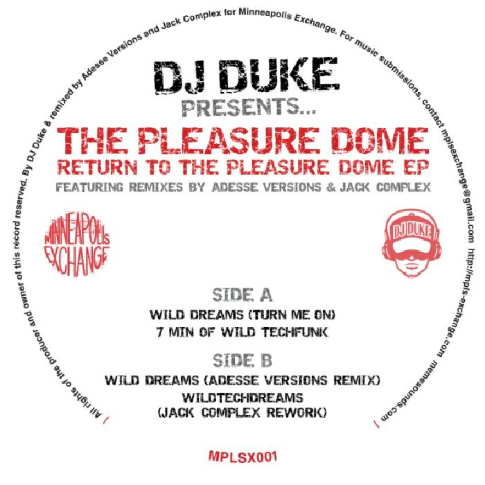 DJ DUKE presents THE PLEASURE DOME - Return To The Pleasure Dome EP (incl. Adesse Versions remix)