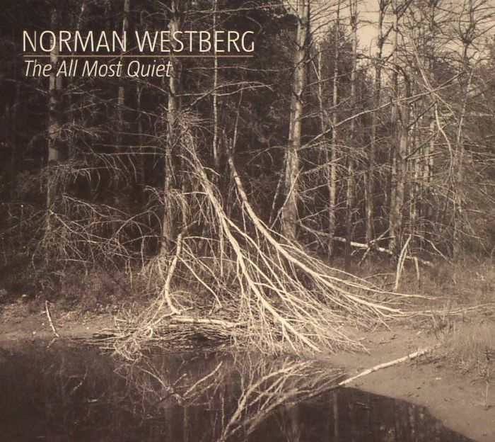 WESTBERG, Norman - The All Most Quiet