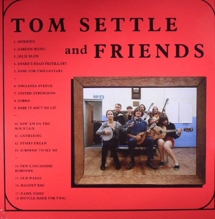 SETTLE, Tom & FRIENDS - Old Wakes