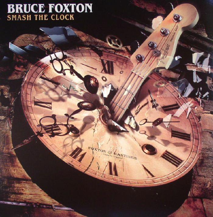 FOXTON, Bruce - Smash The Clock
