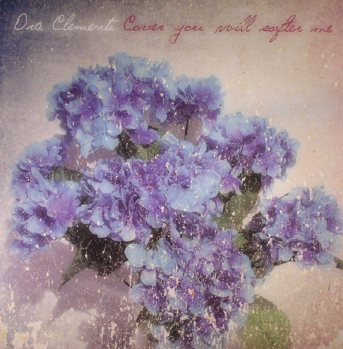 ORA CLEMENTI - Cover You Will Softer Me