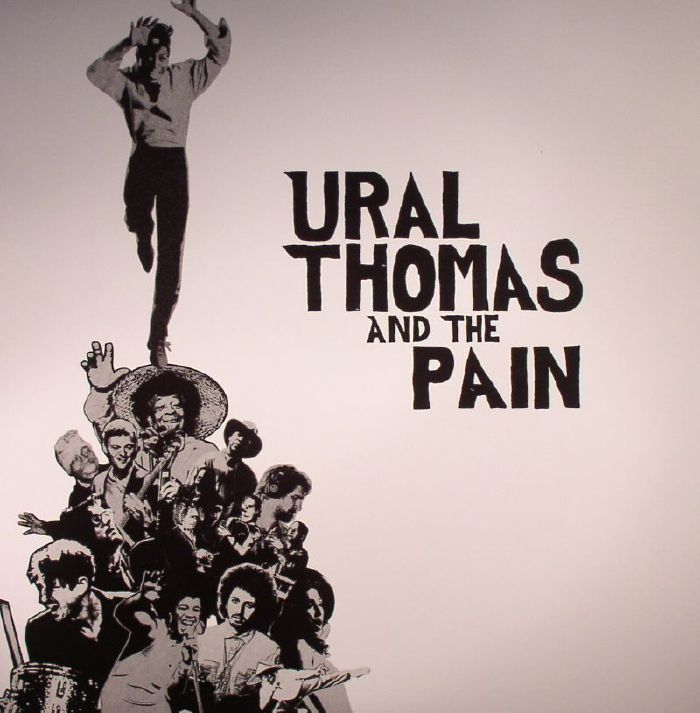 THOMAS, Ural/THE PAIN - Ural Thomas & The Pain