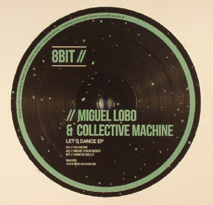 LOBO, Miguel/COLLECTIVE MACHINE - Let's Dance EP