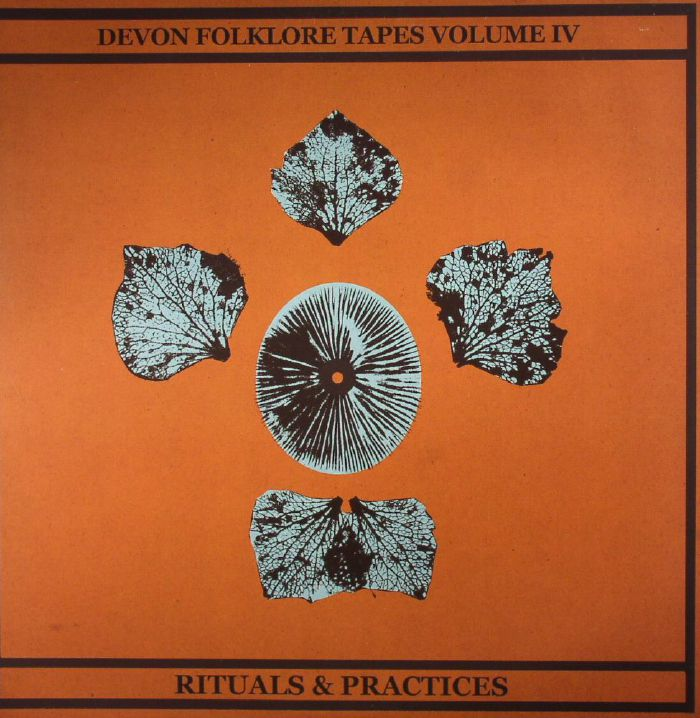 MAGPAHI/PAPER DOLLHOUSE - Devon Folklore Tapes Vol IV: Rituals & Practices