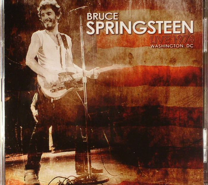 SPRINGSTEEN, Bruce - Live In Washington 1974