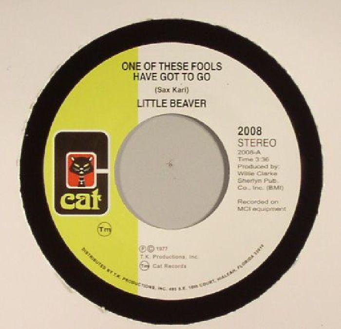LITTLE BEAVER - One Of These Fools Has Got To Go