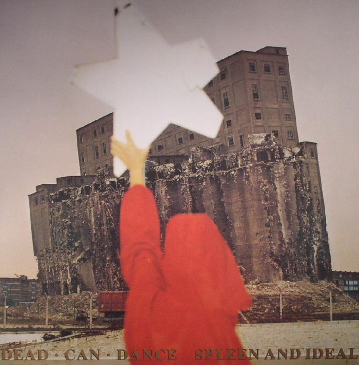 DEAD CAN DANCE - Spleen & Ideal (remastered)