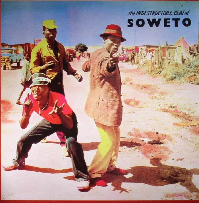 VARIOUS - The Indestructible Beat Of Soweto
