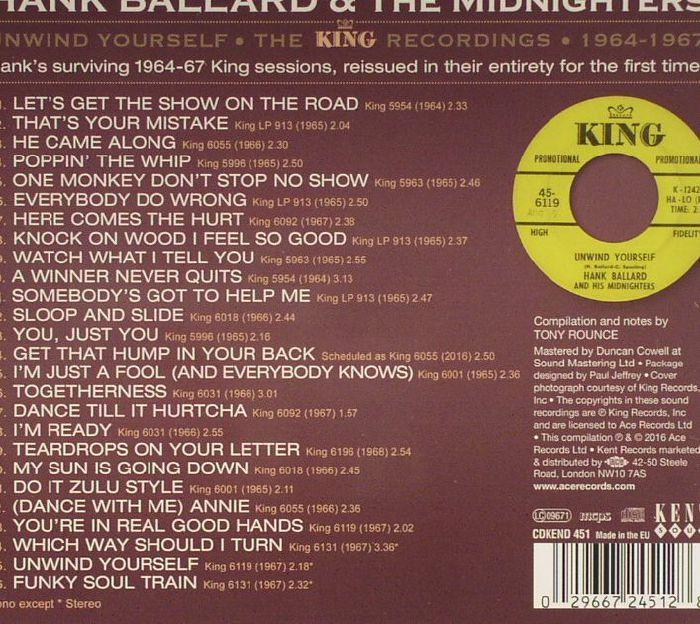BALLARD, Hank & THE MIDNIGHTERS - Unwind Yourself: The King Recordings 1964-1967