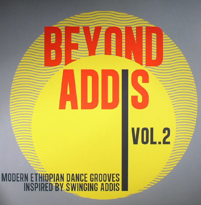 VARIOUS - Beyond Addis Vol 2