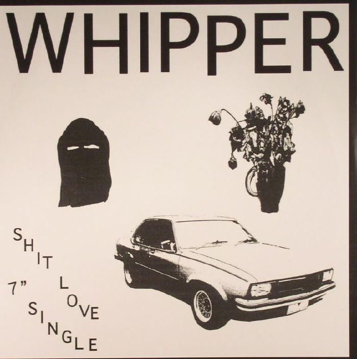 WHIPPER - Shit Love