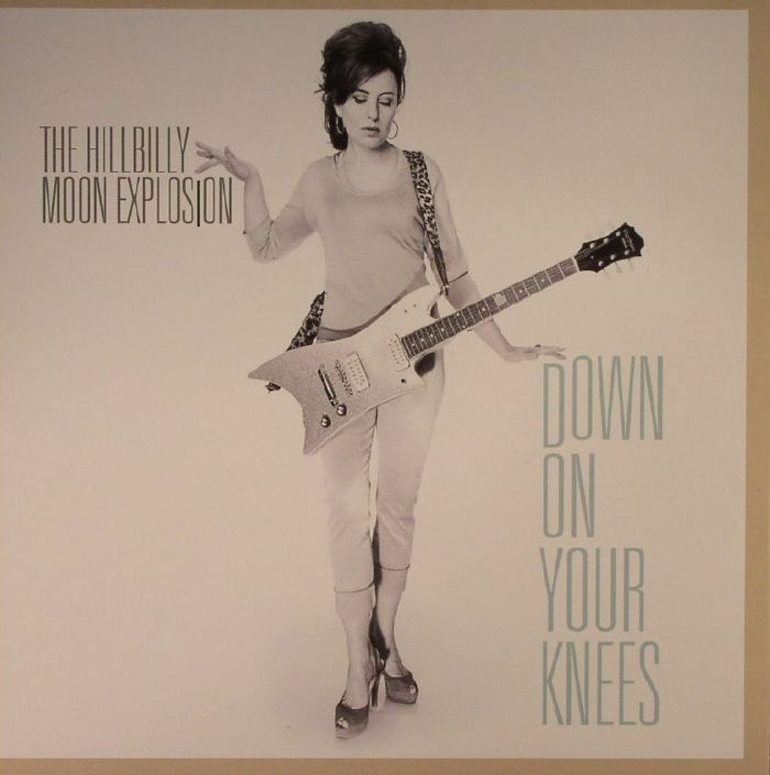 HILLBILLY MOON EXPLOSION, The - Down On Your Knees