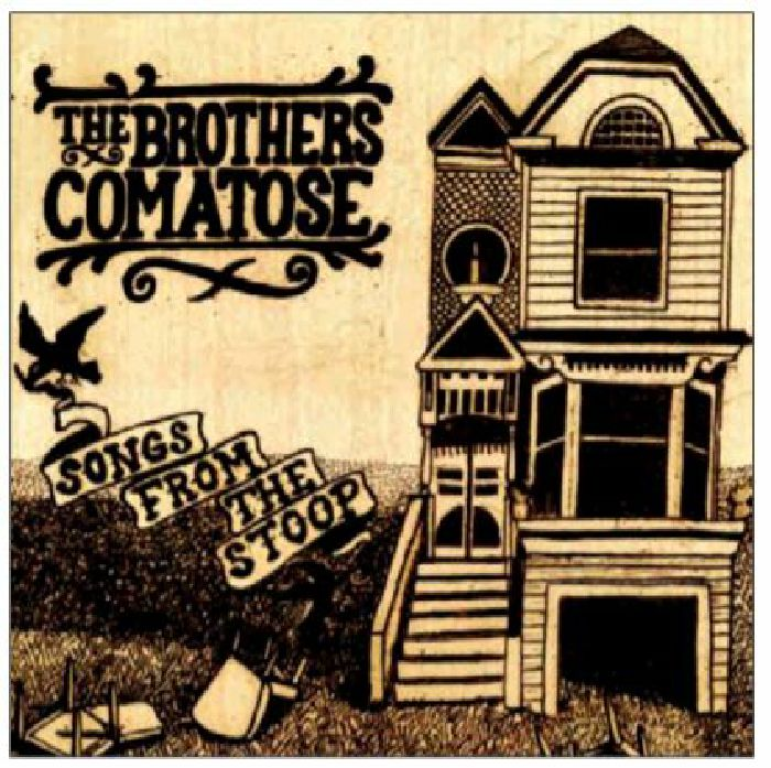 The BROTHERS COMATOSE Songs From The Stoop vinyl at Juno