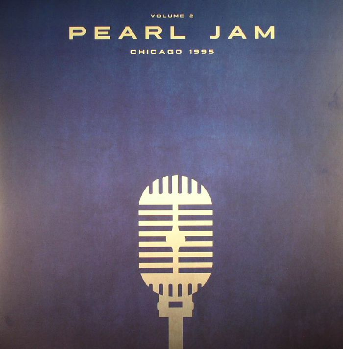 PEARL JAM - Chicago 1995: Vol 2