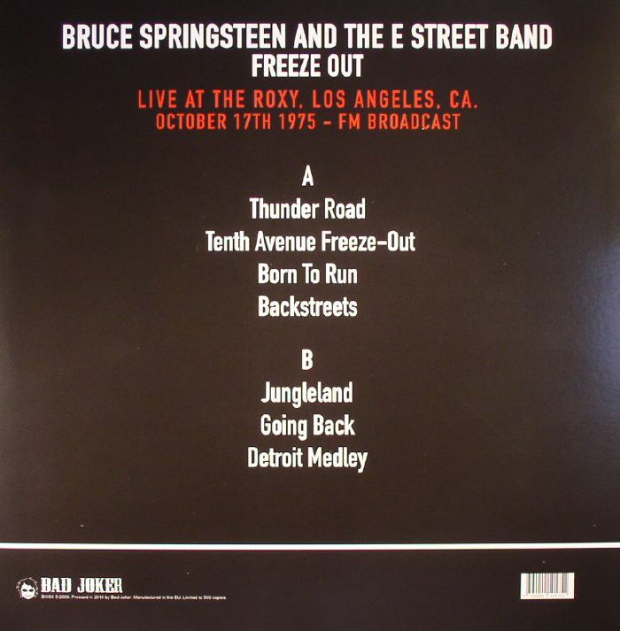 SPRINGSTEEN, Bruce & THE E STREET BAND - Freeze Out: Live At The Roxy Los Angeles Ca October 17th 1975