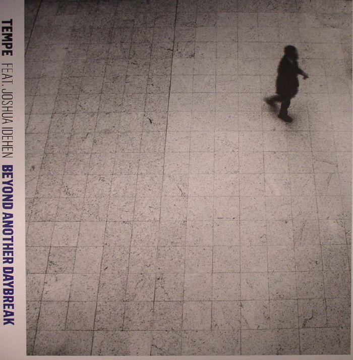 TEMPE feat JOSHUA IDEHEN - Beyond Another Daybreak