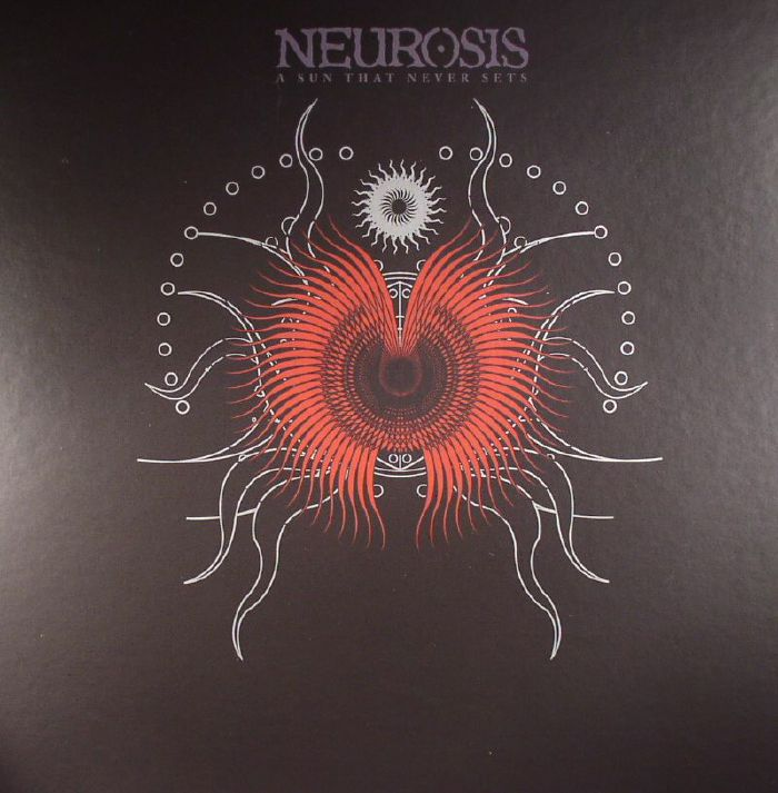 NEUROSIS - A Sun That Never Sets