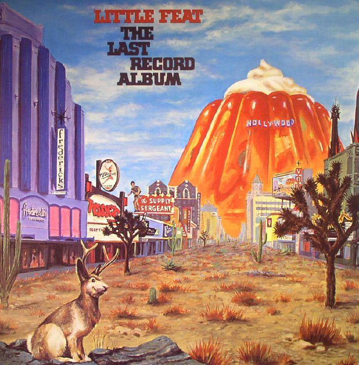 Little Feat The Last Record Album Vinyl At Juno Records