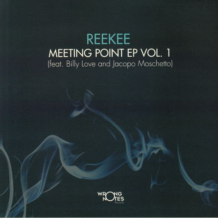 REEKEE - Meeting Point EP Vol 1