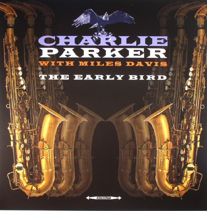 PARKER, Charlie with MILES DAVIS - The Early Bird