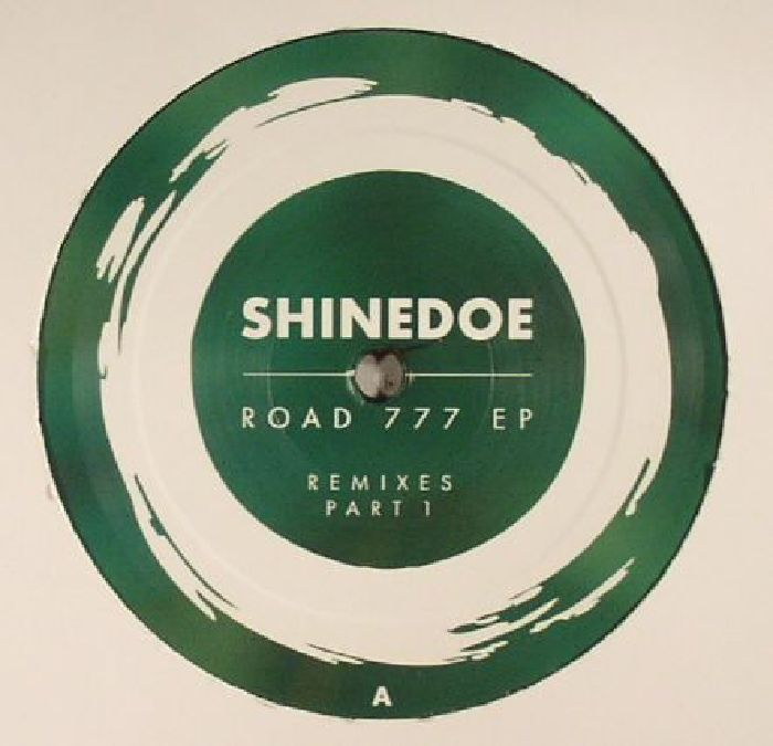 SHINEDOE - Road 777: EP Remixes Part 1