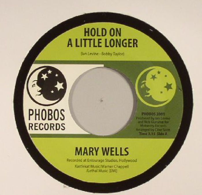 WELLS, Mary - Hold On A Little Longer