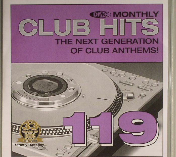 VARIOUS - DMC Monthly Club Hits 119: The Next Generation Of Club Anthems! (Strictly DJ Only)