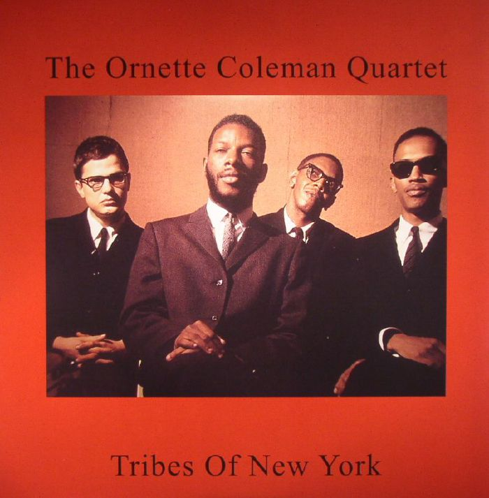 ORNETTE COLEMAN QUARTET, The - Tribes Of New York