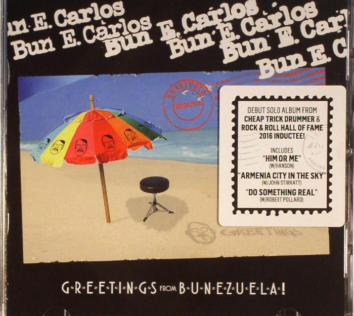 BUN E CARLOS - Greetings From Bunezuela!