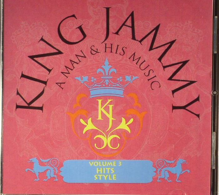 KING JAMMY/VARIOUS - A Man & His Music: Volume 3 Hits Style