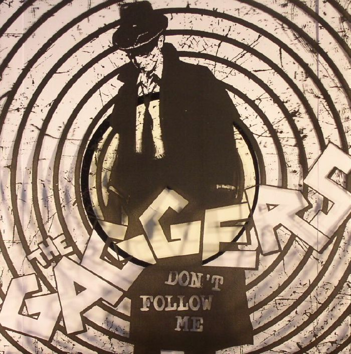 GAGGERS, The - Don't Follow Me