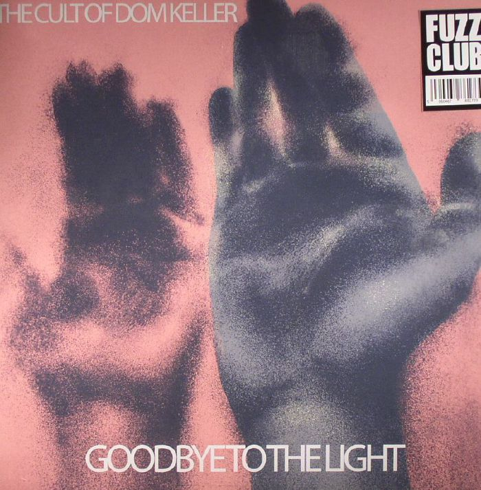 CULT OF DOM KELLER, The - Goodbye To The Light