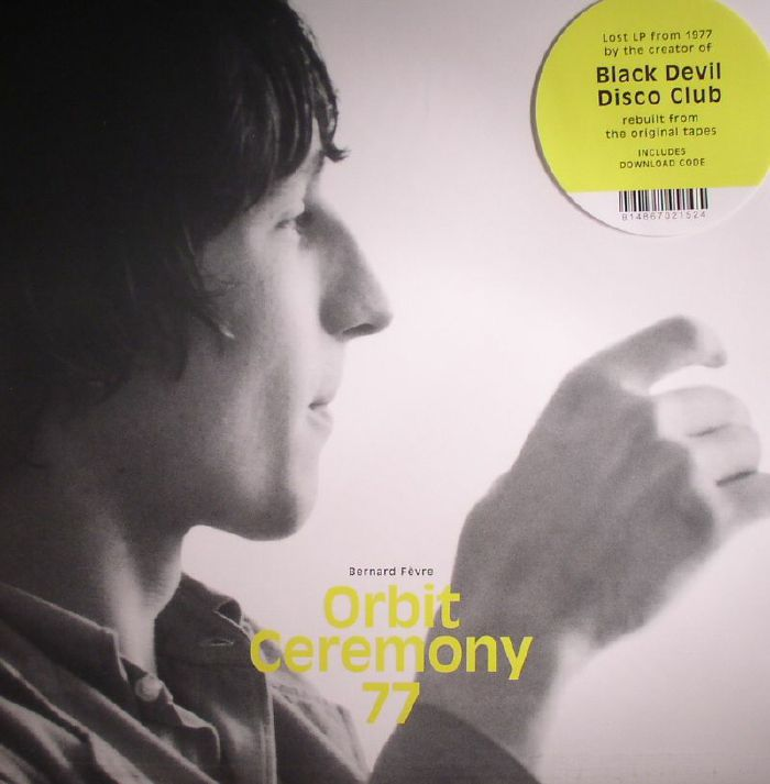 FEVRE, Bernard - Orbit Ceremony 77