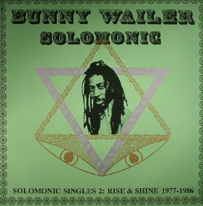 WAILER, Bunny - Solomonic Singles 2: Rise & Shine 1977-1986