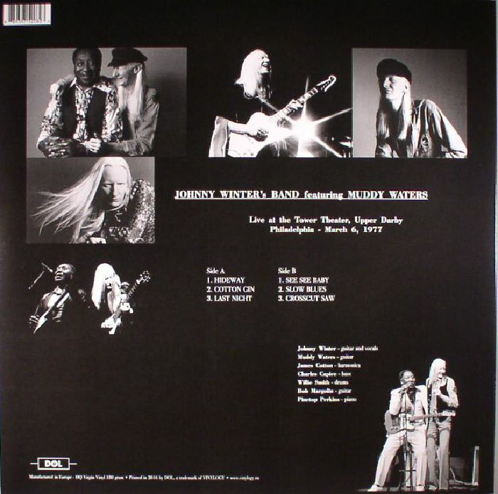 JOHNNY WINTER'S BAND with MUDDY WATERS - Live At The Tower Theater Upper Darby Philadelphia 1977