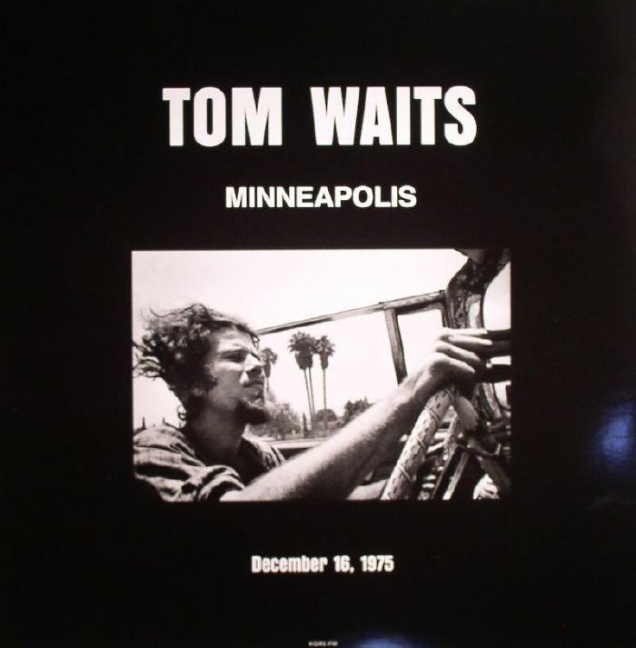 WAITS, Tom - Live In Minneapolis MN December 16 1975