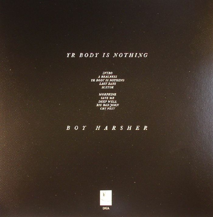 BOY HARSHER - Yr Body Is Nothing