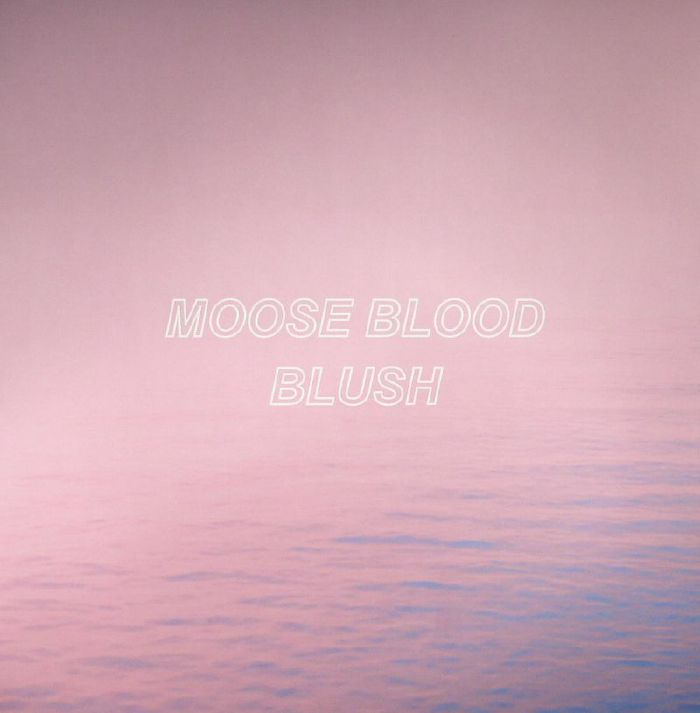 MOOSE BLOOD - Blush