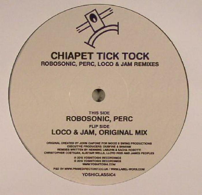 CHIAPET - Tick Tock (remixes)