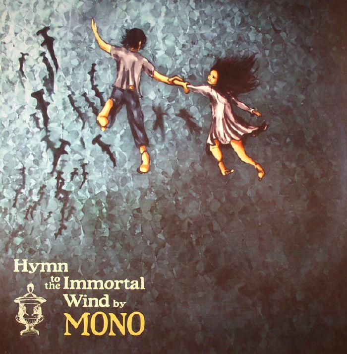 MONO - Hymn To The Immortal Wind