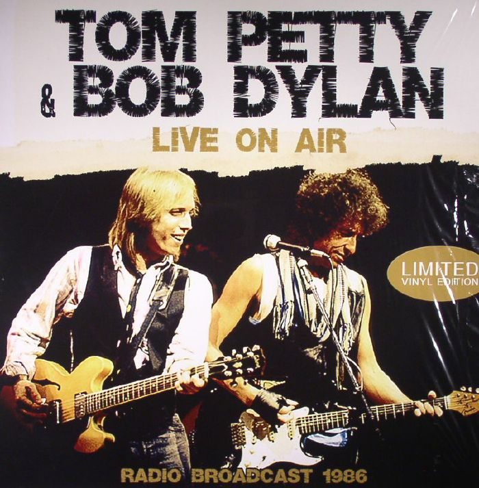 PETTY, Tom/BOB DYLAN - Live On Air