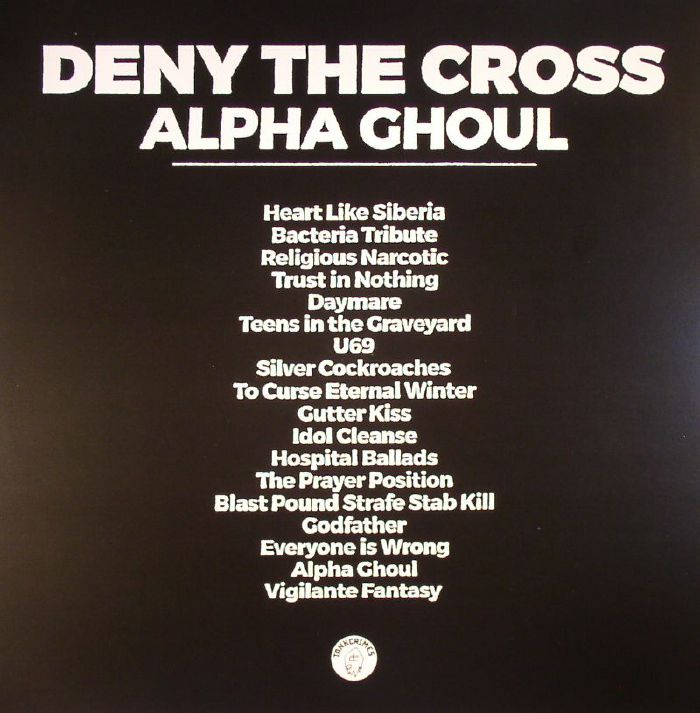 DENY THE CROSS - Alpha Ghoul